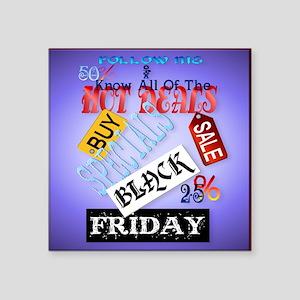 "Follow Me-Black Friday_pill Square Sticker 3"" x 3"""