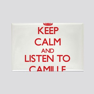 Keep Calm and listen to Camille Magnets