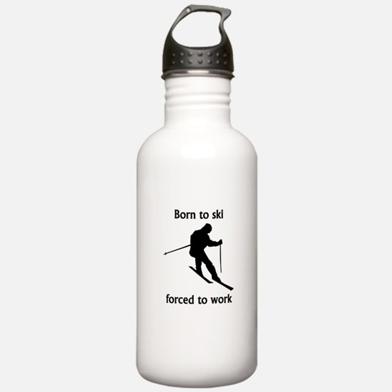 Born To Ski Forced To Work Sports Water Bottle