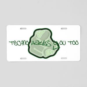 Techno Hates Aluminum License Plate