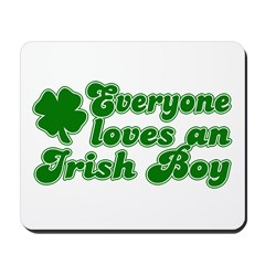Everyone Loves an Irish Boy Mousepad