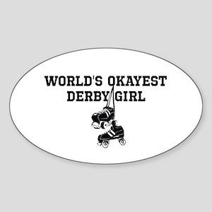 Worlds okayest derby girl Sticker