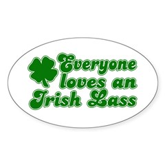 Everyone loves an Irish Lass Oval Decal