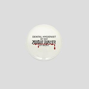 Zombie Hunter - Dental Hygienist Mini Button