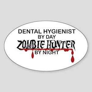 Zombie Hunter - Dental Hygienist Sticker (Oval)