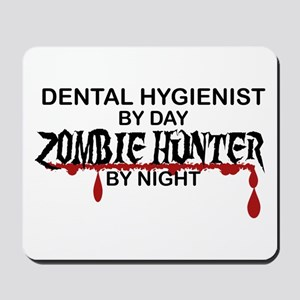 Zombie Hunter - Dental Hygienist Mousepad