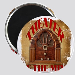 Theater Of The Mind Magnet