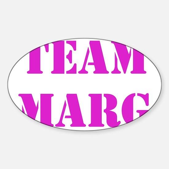 TEAM MARG PINK Sticker (Oval)
