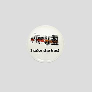 I Take the Bus! Mini Button