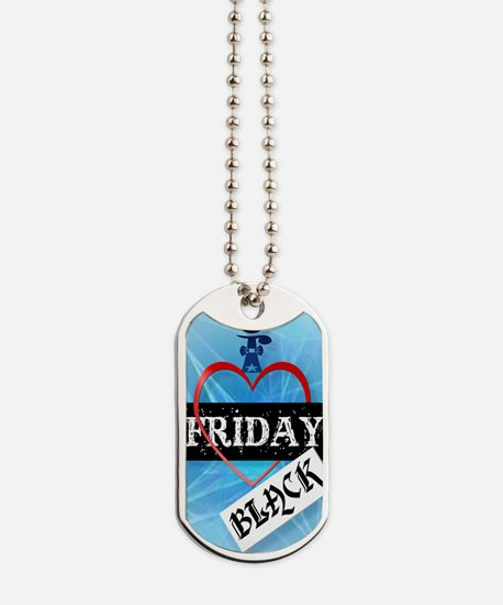 I Love Black Friday PosterP Dog Tags