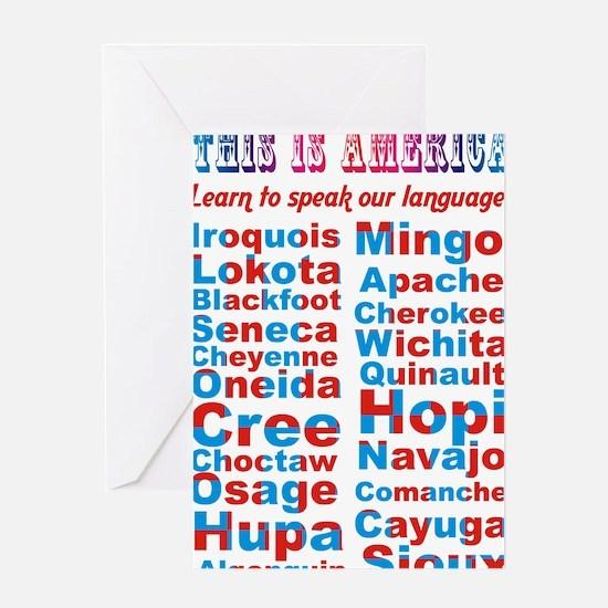 Speak Our Language Greeting Card