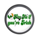 Kiss Me if You're Irish Wall Clock