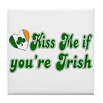 Kiss Me if You're Irish Tile Coaster