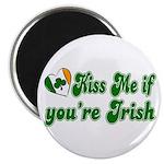 Kiss Me if You're Irish Magnet
