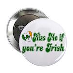 Kiss Me if You're Irish Button
