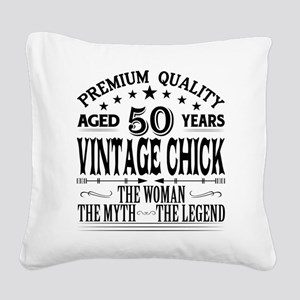 VINTAGE CHICK AGED 50 YEARS Square Canvas Pillow