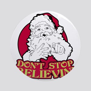 Dont Stop Believin BLK Round Ornament