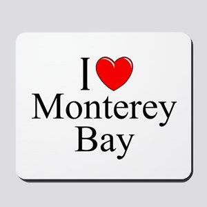 """I Love Monterey Bay"" Mousepad"
