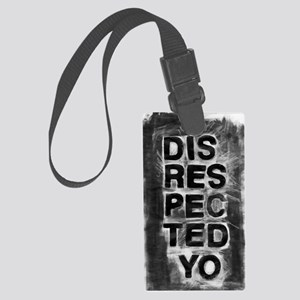 Disrespected Large Luggage Tag