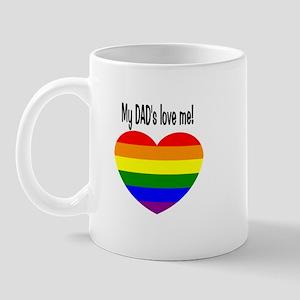My Dad's Love me! Mug