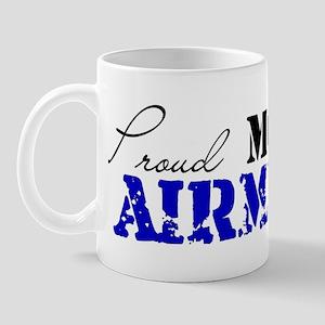 Proud MOM of an Airman Mug