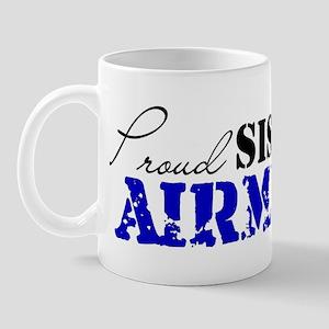 Proud Sister of an Airman Mug