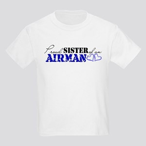 Proud Sister of an Airman Kids T-Shirt