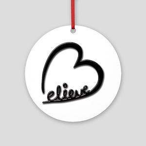 BelieveBlkTransparent Round Ornament