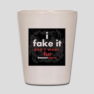 i-fake-it-pins-03 Shot Glass
