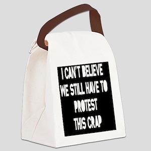 still-protest-TIL Canvas Lunch Bag