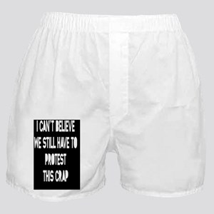 still-protest-CRD Boxer Shorts