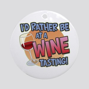 Rather Be Wine Tasting Ornament (Round)
