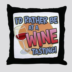 Rather Be Wine Tasting Throw Pillow