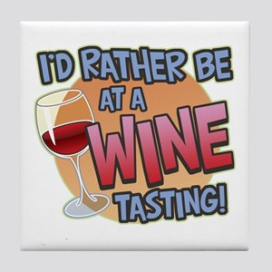 Rather Be Wine Tasting Tile Coaster