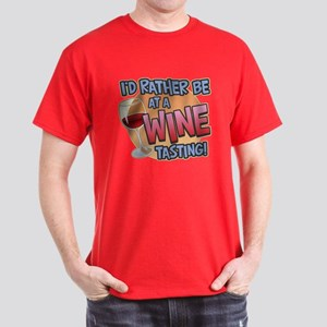 Rather Be Wine Tasting Dark T-Shirt