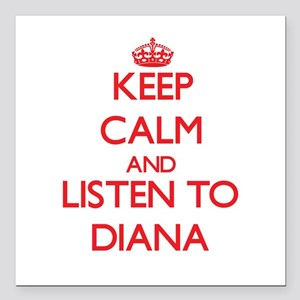 Keep Calm and listen to Diana Square Car Magnet 3""