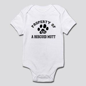 Property of a Rescued Mutt Infant Bodysuit