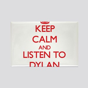 Keep Calm and listen to Dylan Magnets