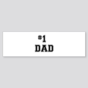 #1 Dad Bumper Sticker
