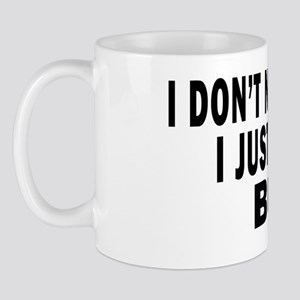 I DONT NEED THERAPY 4 WHITE Mug