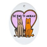 Be Kind To Animals Oval Ornament