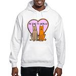 Be Kind To Animals Hooded Sweatshirt