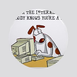 FIN-internet-nobody-knows-dog Round Ornament