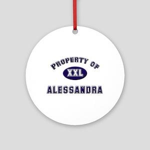 Property of alessandra Ornament (Round)