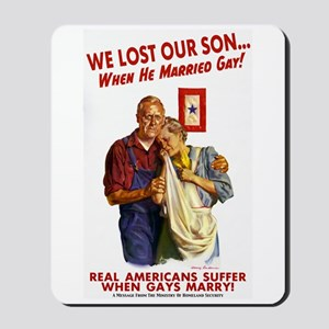 Our Son Married Gay! Mousepad