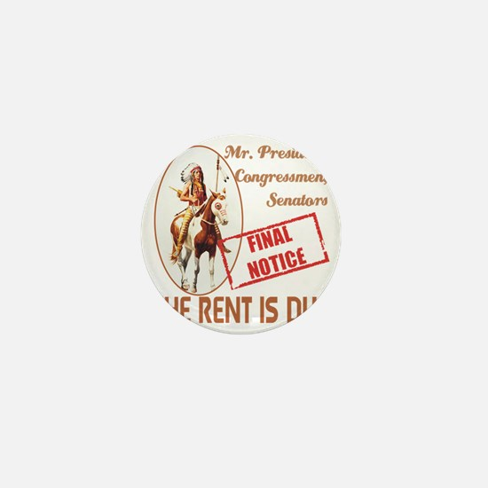 The rent is Due Mini Button