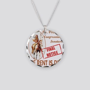 The rent is Due Necklace Circle Charm