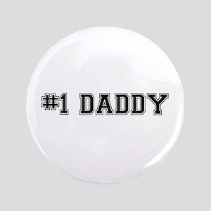 """#1 Daddy 3.5"""" Button"""