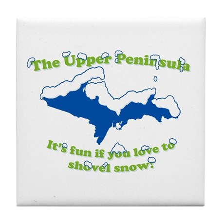 Do You Like Shoveling Snow? Tile Coaster