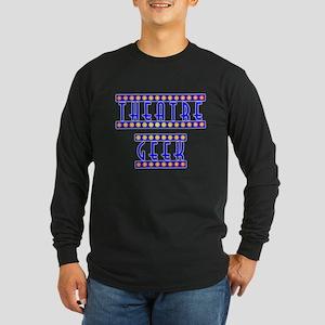 Theatre Geek Long Sleeve Dark T-Shirt